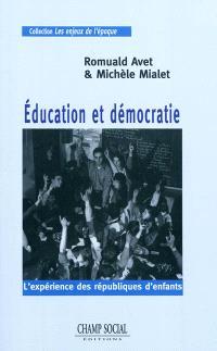 Education et démocratie : l'expérience des républiques d'enfants
