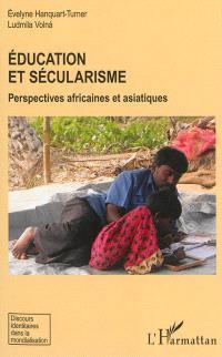 Education et sécularisme : perspectives africaines et asiatiques