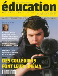 Education magazine. n° 13, Des collégiens font leur cinéma