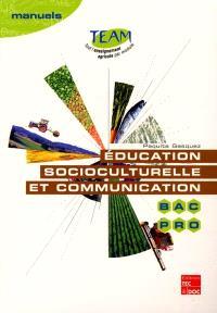Education socioculturelle et communication : bac pro, module MG 4