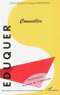 Eduquer. n° 15, Conseiller