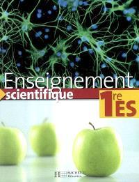 Enseignement scientifique 1re ES : livre de l'élève