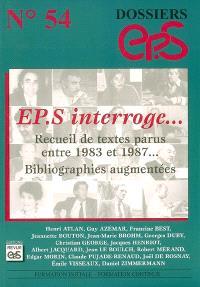 EPS interroge... : recueil de textes parus entre 1983 et 1987