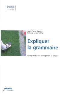 Expliquer la grammaire