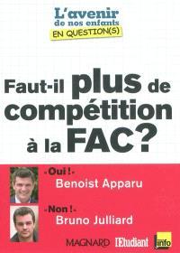 Faut-il plus de compétition à la fac ? : entretiens croisés de Benoist Apparu et de Bruno Julliard
