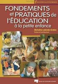 Fondements et pratiques de l'éducation à la petite enfance