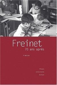 Freinet, 70 ans après
