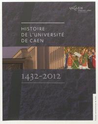 Histoire de l'université de Caen, 1432-2012