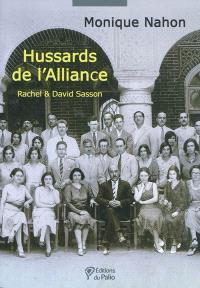 Hussards de l'Alliance : Rachel & David Sasson