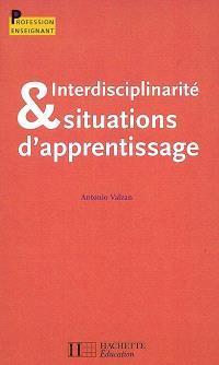 Interdisciplinarité & situations d'apprentissage