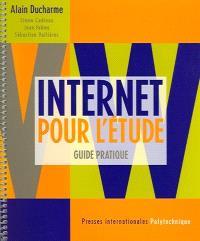 Internet pour l'étude  : guide pratique