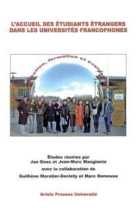 L'accueil des étudiants étrangers dans les universités francophones : sélection, formation et évaluation : actes de la journée d'études du 1er juin 2006