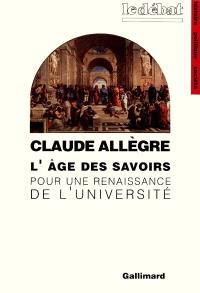L'Age des savoirs : pour une reconnaissance de l'université