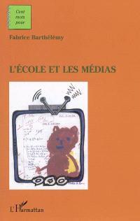 L'école et les médias