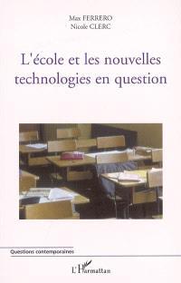 L'école et les nouvelles technologies en question