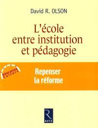 L'école, entre institution et pédagogie