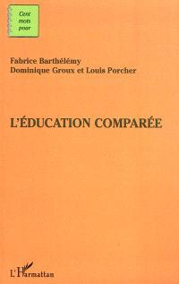 L'éducation comparée