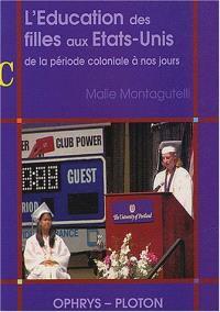 L'éducation des filles aux Etats-Unis : de la période coloniale à nos jours