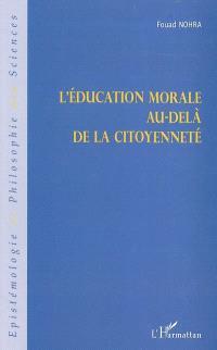 L'éducation morale au-delà de la citoyenneté