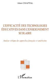 L'efficacité des technologies éducatives dans l'enseignement scolaire : analyse critique des approches française et américaine