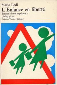 L'Enfance en liberté : journal d'une expérience pédagogique