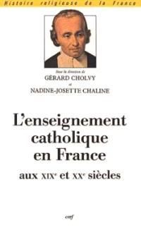 L'enseignement catholique en France au XIXe et au XXe siècle