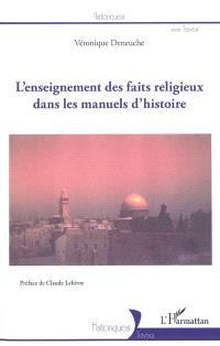 L'enseignement des faits religieux dans les manuels d'histoire