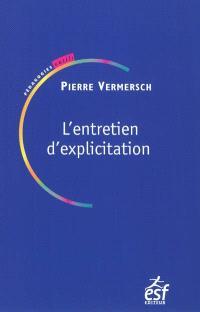 L'entretien d'explicitation : en formation initiale et continue