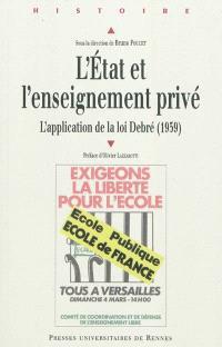L'Etat et l'enseignement privé : l'application de la loi Debré,1959