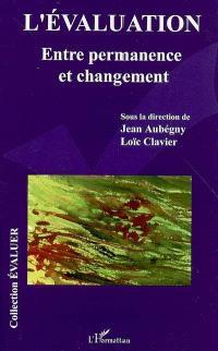 L'évaluation : entre permanence et changement