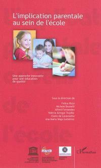 L'implication parentale au sein de l'école : une approche innovante pour une éducation de qualité