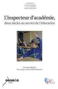 L'inspecteur d'académie, deux siècles au service de l'éducation