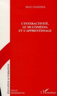 L'interactivité, le multimédia et l'apprentissage