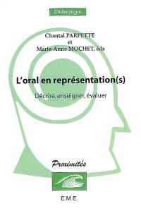 L'oral en représentation(s) : décrire, enseigner, évaluer