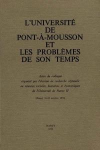 L'Université de Pont-à-Mousson et les problèmes de son temps