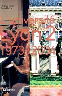 L'université Lyon 2 : 1973-2004