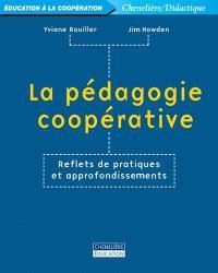 La pédagogie coopérative  : reflets de pratiques et approfondissements