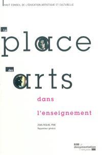 La place des arts dans l'enseignement : rapport d'activité pour 2008 et 2009