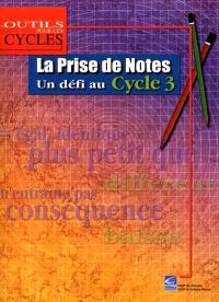 La prise de notes : un défi au cycle 3