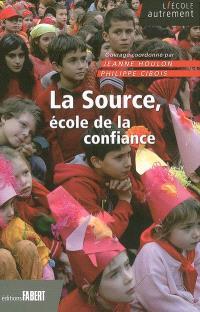 La Source, école de la confiance