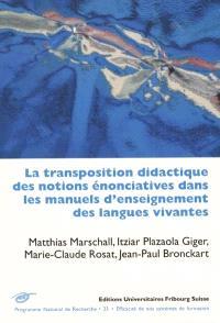La transposition didactique des notions énonciatives dans les manuels d'enseignement des langues vivantes