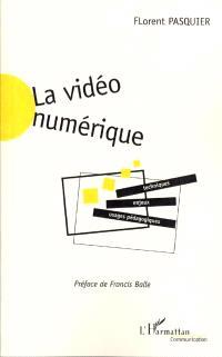 La vidéo numérique : techniques, usages pédagogiques et enjeux