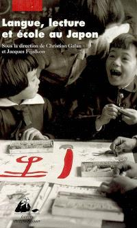 Langue, lecture et école au Japon : actes du colloque, 15-17 mai 2003, Université de Toulouse-le-Mirail