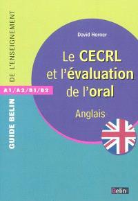 Le CECRL et l'évaluation de l'oral : anglais