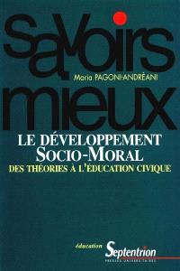 Le développement socio-moral : des théories à l'éducation civique