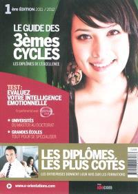 Le guide des 3e cycles : les diplômes de l'excellence