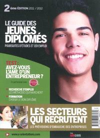Le guide des jeunes diplômés : poursuites d'études et 1er emploi
