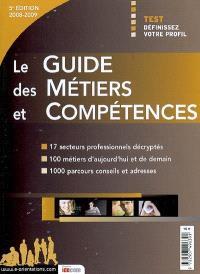 Le guide des métiers et compétences : 2008-2009