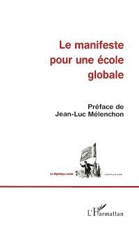 Le manifeste pour une école globale