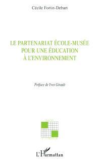 Le partenariat école-musée pour une éducation à l'environnement